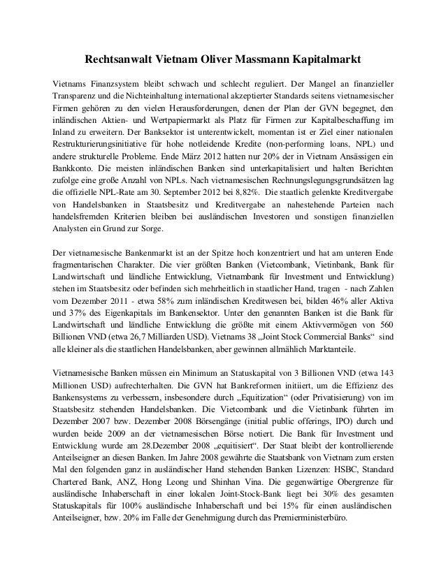 Rechtsanwalt Vietnam Oliver Massmann Kapitalmarkt Vietnams Finanzsystem bleibt schwach und schlecht reguliert. Der Mangel ...