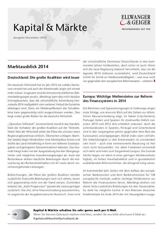 Kapital&Märkte Ausgabe Dezember 2013  Marktausblick 2014 Deutschland: Die große Koalition wird teuer Die deutsche Wirtsc...
