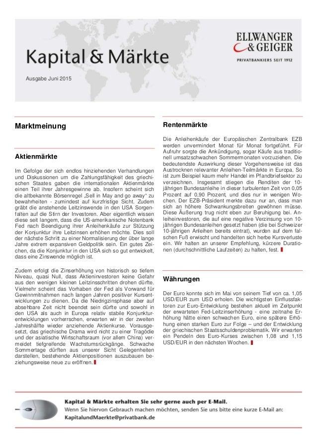 Marktmeinung Aktienmärkte Im Gefolge der sich endlos hinziehenden Verhandlungen und Diskussionen um die Zahlungsfähigkeit ...
