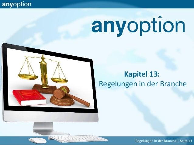 Kapitel 13: Regelungen in der Branche Regelungen in der Branche   Seite #1