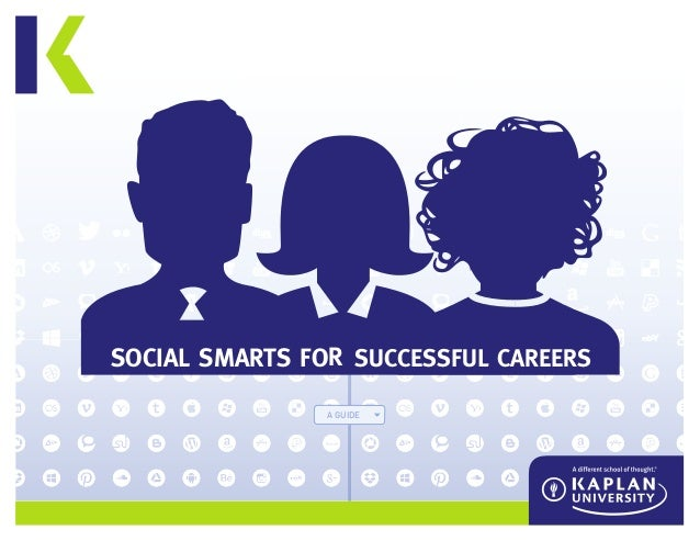 A GUIDE SOCIAL SMARTS FOR SUCCESSFUL CAREERS