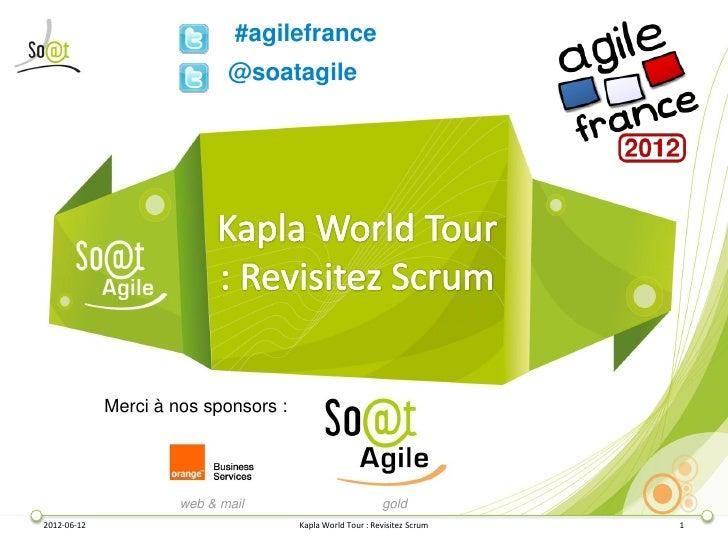#agilefrance                             @soatagile             Merci à nos sponsors :                      web & mail    ...