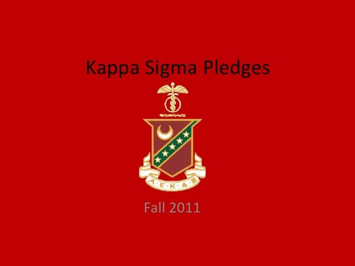 Kappa Sigma Pledges