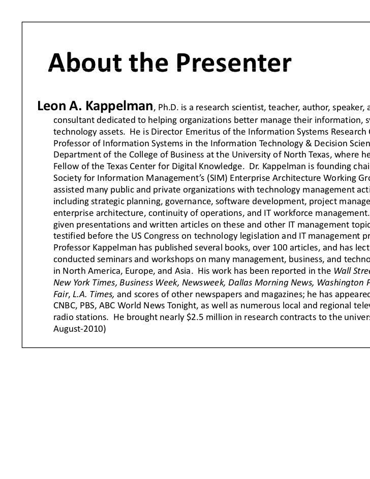 AboutthePresenter  About the PresenterLeonA.Kappelman,Ph.D.isaresearchscientist,teacher,author,speaker,and  ...