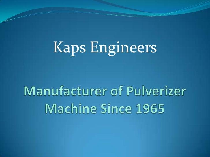 Pulverizer Machine Manufacturer