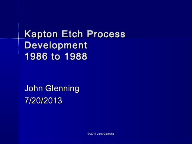 Kapton etch process development