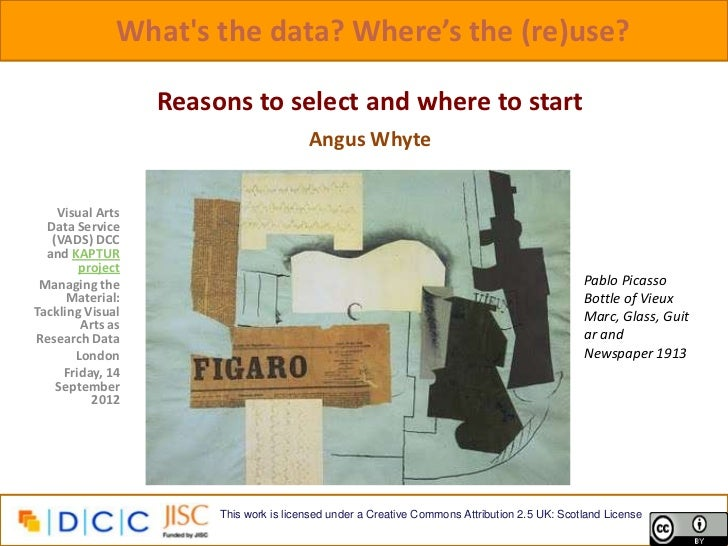 Whats the data? Where's the (re)use?                  Reasons to select and where to start                                ...