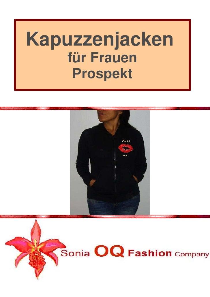 Kapuzzenjacken         für Frauen          Prospekt       jetzt bestellen!        und teilnehmen an unserer Aktion   E-Mai...