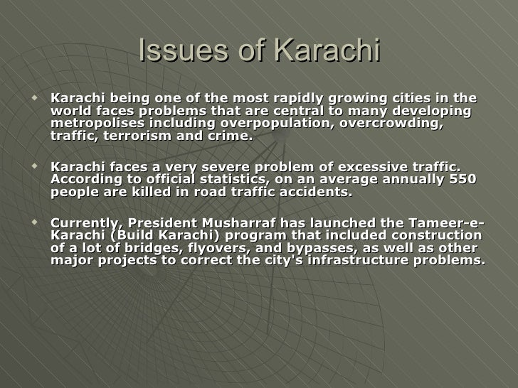 essay writing on problem of karachi Essays - largest database of quality sample essays and research papers on problems of karachi city.