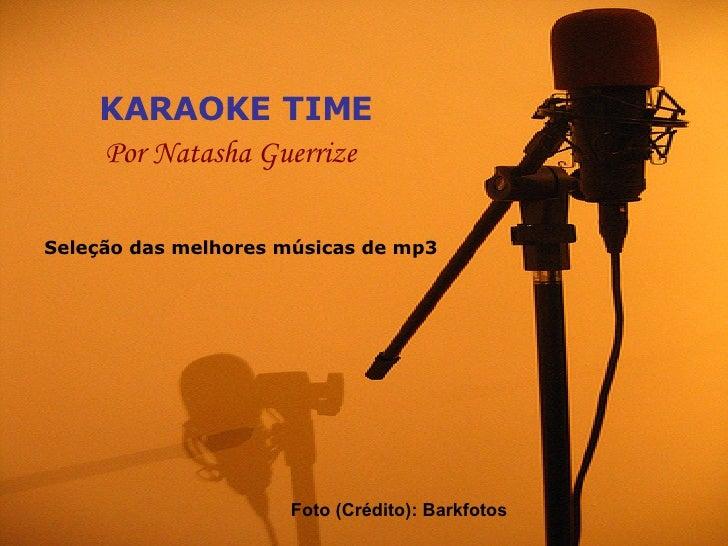 Karaoke Time - Por Natasha