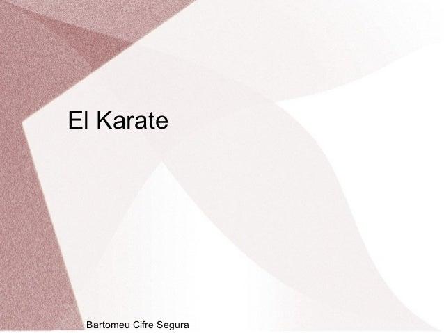 El Karate Bartomeu Cifre Segura