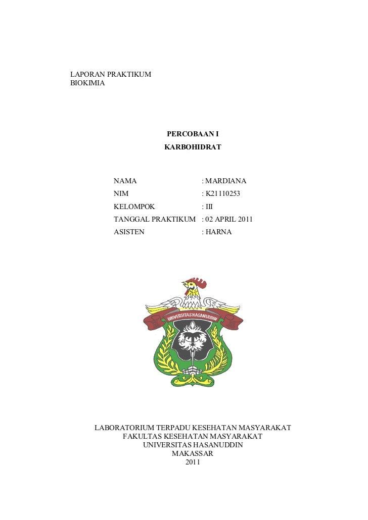 LAPORAN PRAKTIKUMBIOKIMIA                     PERCOBAAN I                    KARBOHIDRAT         NAMA                : MAR...