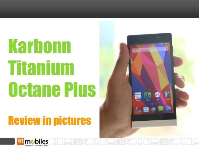 Karbonn Titanium Octane Plus review