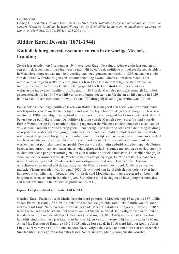 Gepubliceerd: Herwig DE LANNOY, Ridder Karel Dessain (1871-1944). Katholiek burgemeester-senator en rots in de woelige Mec...