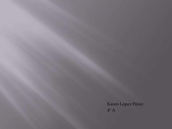 Karen López Pérez<br />                          ...