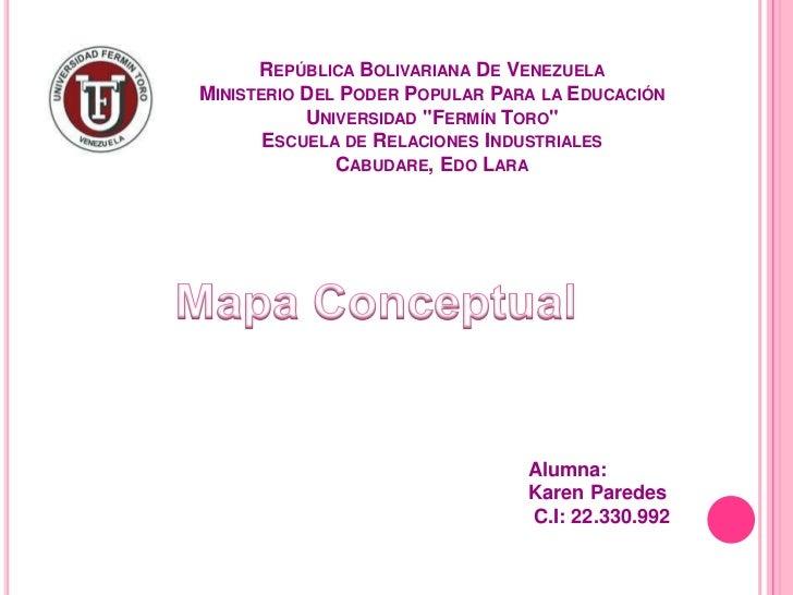 """REPÚBLICA BOLIVARIANA DE VENEZUELAMINISTERIO DEL PODER POPULAR PARA LA EDUCACIÓN           UNIVERSIDAD """"FERMÍN TORO""""      ..."""
