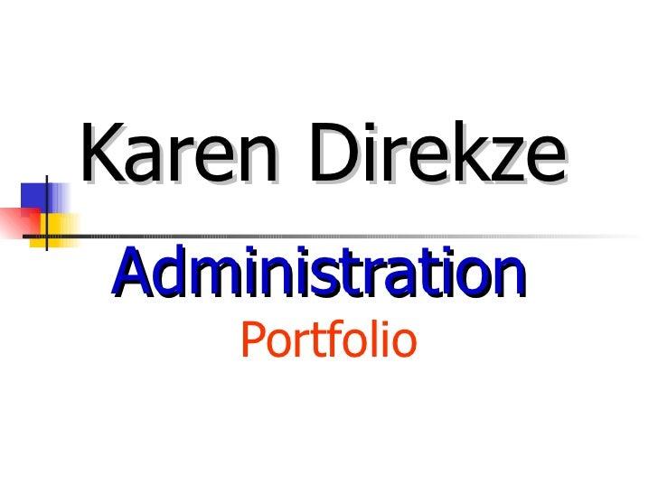 Karen Direkze Administration Portfolio For Linked In June 23, 2010