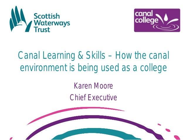 Karen moore canal college