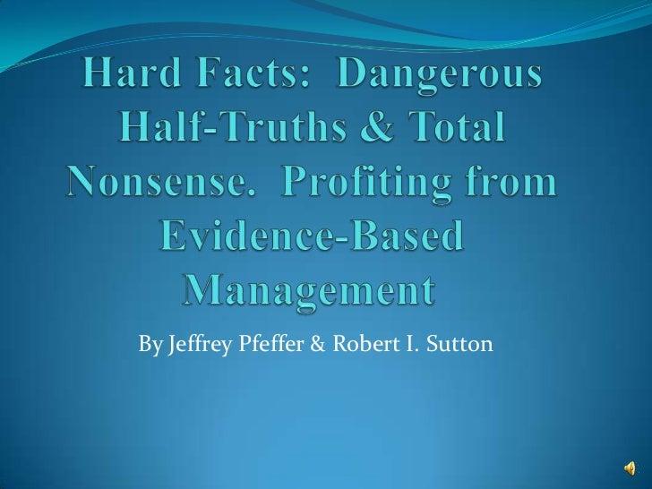By Jeffrey Pfeffer & Robert I. Sutton