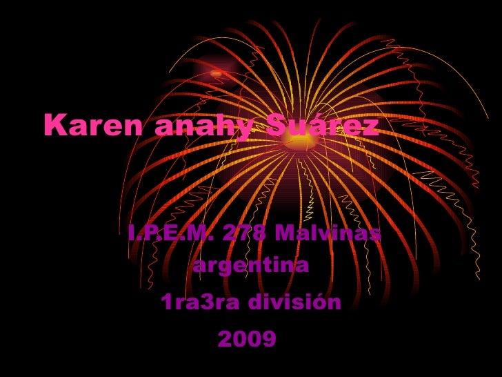 Karen anahy Suárez       I.P.E.M. 278 Malvinas           argentina       1ra3ra división            2009