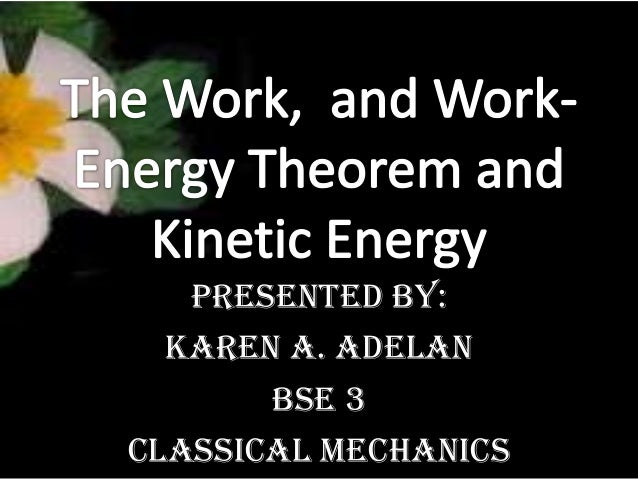 work energy theorem and kinetic energy