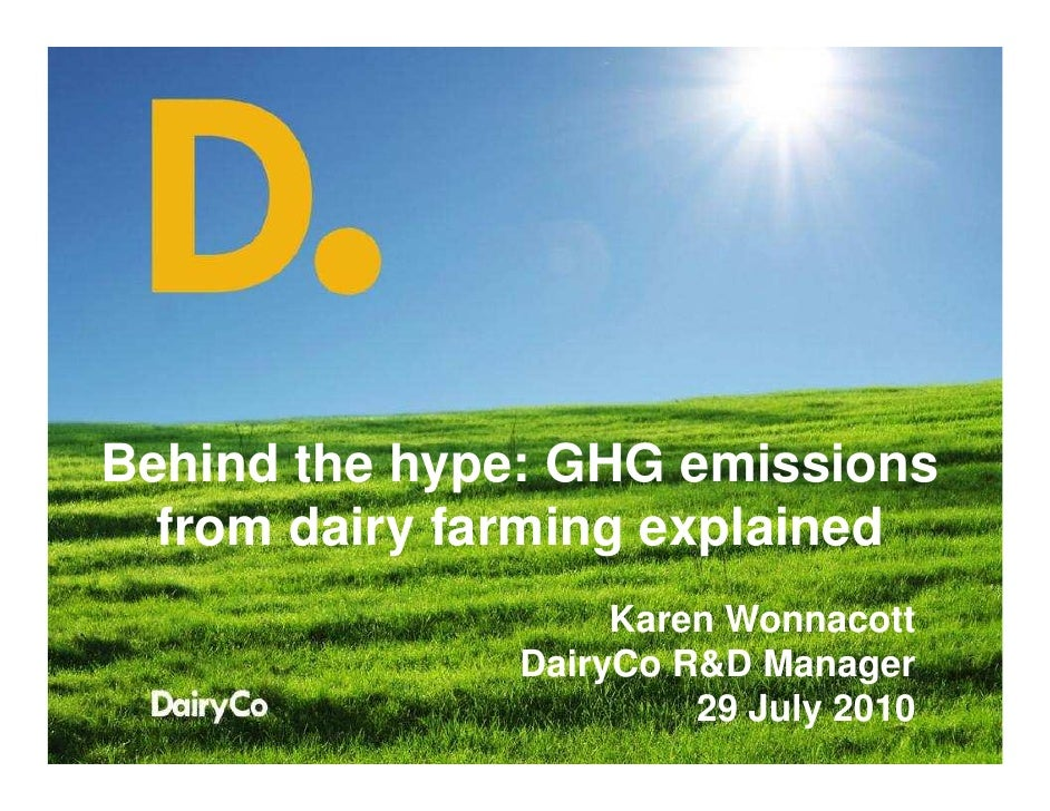 Behind the Hype: GHG emissions from dairy farming explained - Karen Wonnacott (DairyCo)