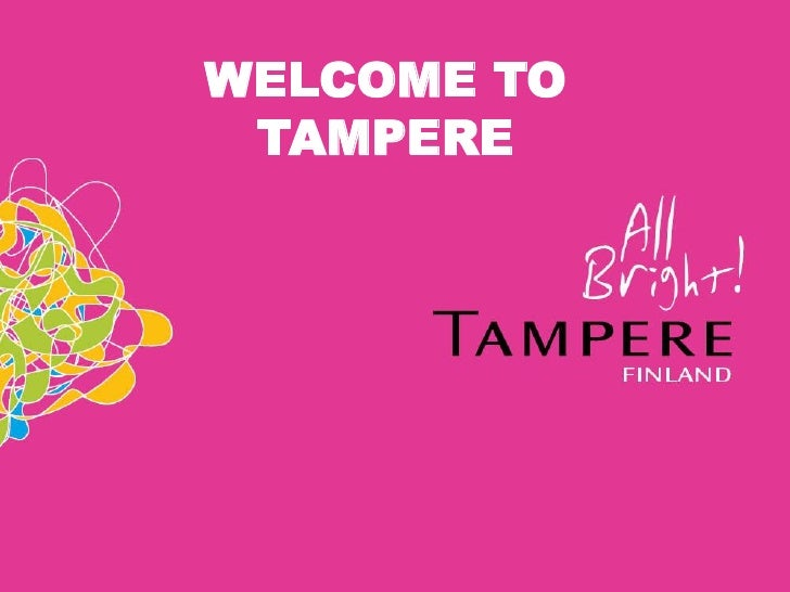 WELCOME TO TAMPERE