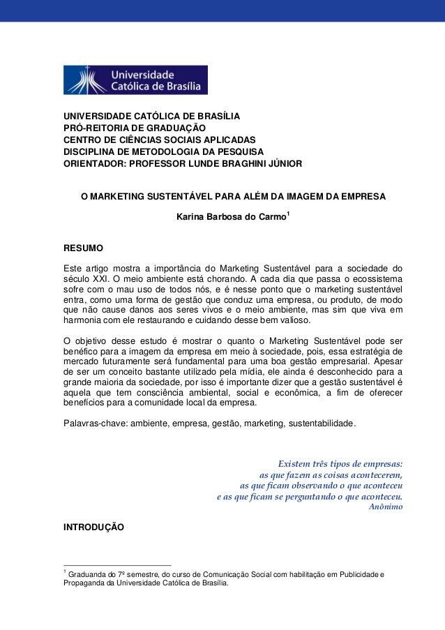 UNIVERSIDADE CATÓLICA DE BRASÍLIA PRÓ-REITORIA DE GRADUAÇÃO CENTRO DE CIÊNCIAS SOCIAIS APLICADAS DISCIPLINA DE METODOLOGIA...