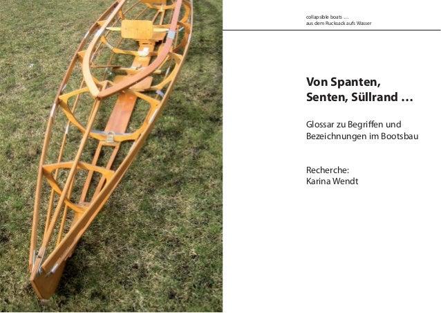 Von Spanten, Senten, Süllrand … Glossar zu Begriffen und Bezeichnungen im Bootsbau Recherche: Karina Wendt collapsible boa...