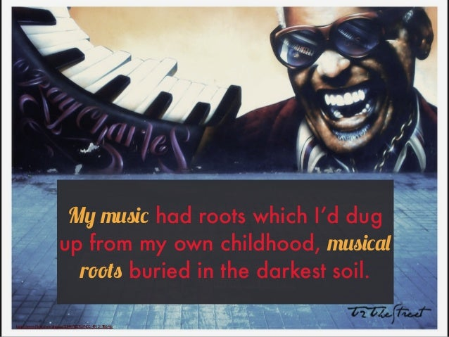 http://www.flickr.com/photos/23447827@N02/4913198646/ My music had roots which I'd dug up from my own childhood, musical ro...