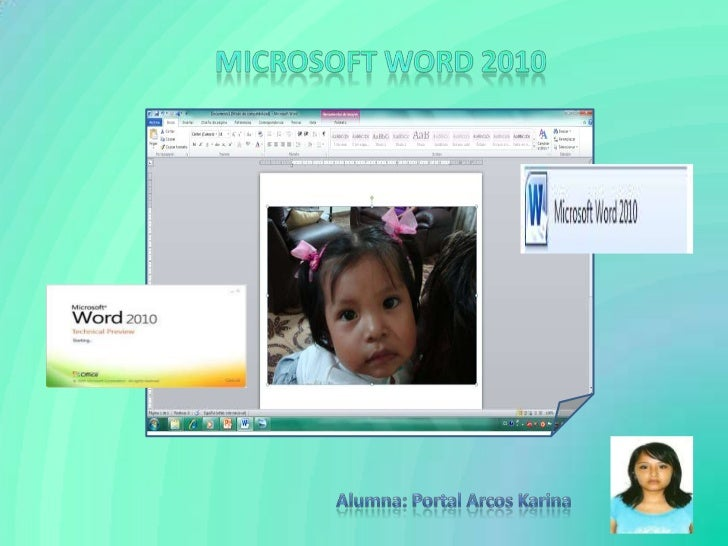 MICROSOFT WORD 2010<br />Alumna: Portal Arcos Karina<br />