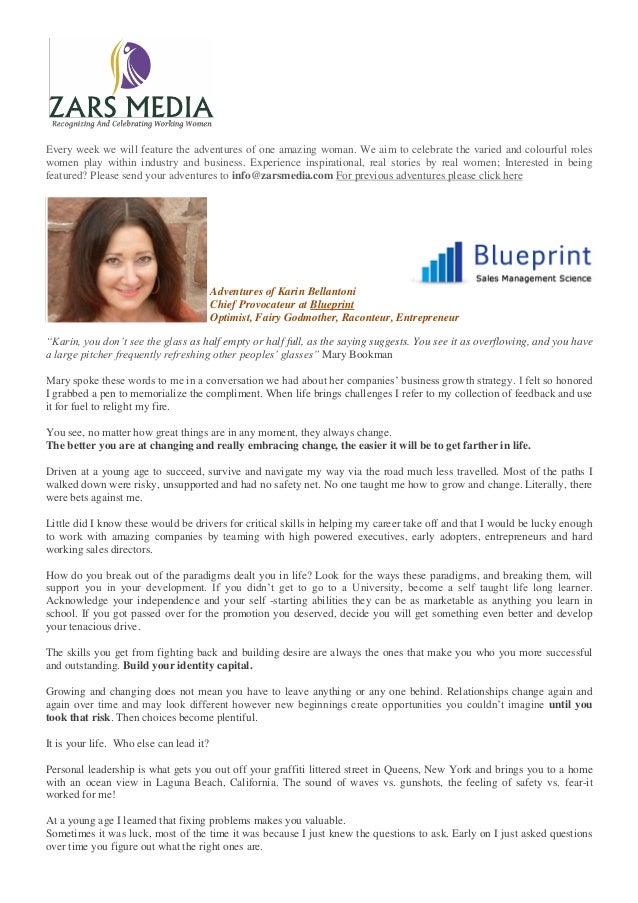 Adventures of Karin Bellantoni Chief Provocateur at Blueprint Optimist, Fairy Godmother, Raconteur, Entrepreneur Every wee...