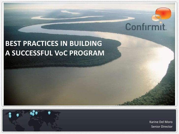 BEST PRACTICES IN BUILDINGA SUCCESSFUL VoC PROGRAM                             Karine Del Moro                            ...