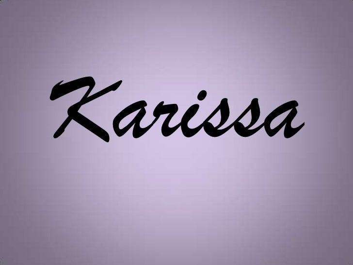 Karissa<br />