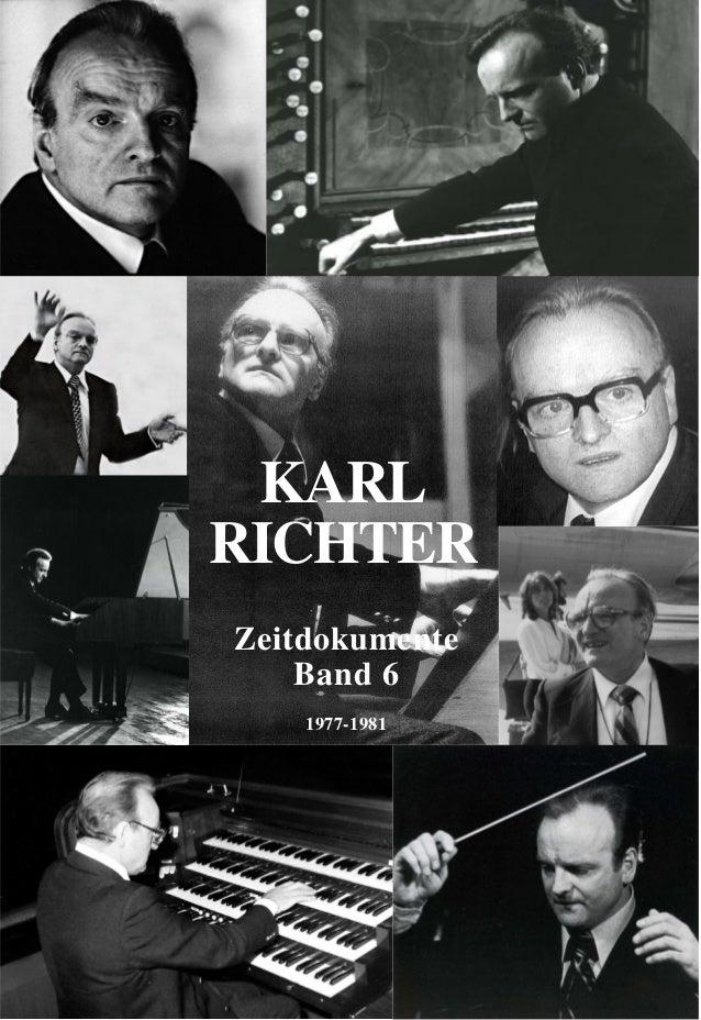 Karl Richter, Zeitdokumente - die Jahre 1977-1981 (Band 6)