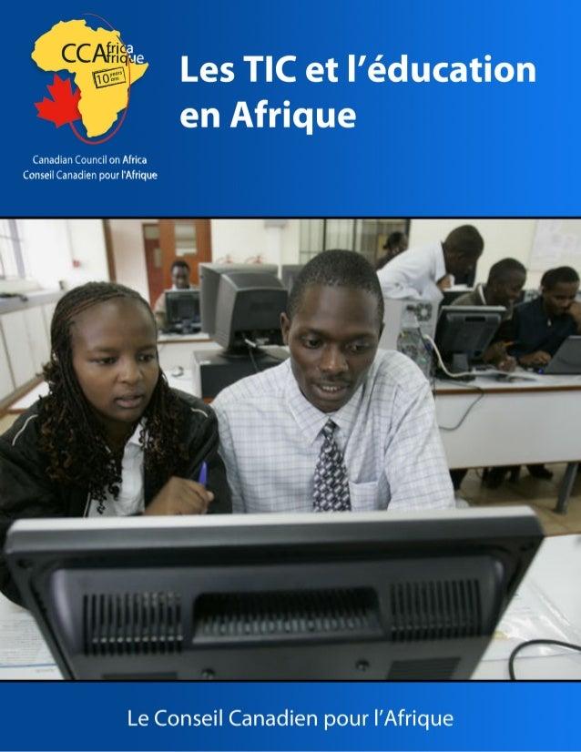 Les TIC et l'éducation en Afrique Le Conseil Canadien pour l'Afrique