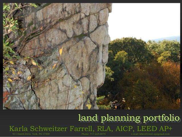 land planning portfolio                                  land planning portfolioKarla Schweitzer Farrell, RLA, AICP, LEED ...