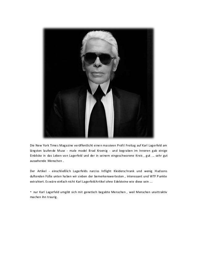 Die New York Times Magazine veröffentlicht einen massiven Profil Freitag auf Karl Lagerfeld am längsten laufende Muse - ma...