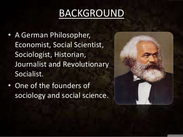 Karl Marx and his theories