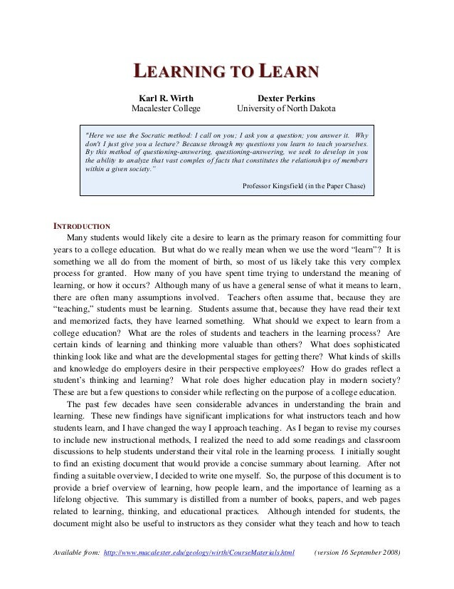 "LEARNING TO LEARN Karl R. Wirth Macalester College  Dexter Perkins University of North Dakota  ""Here we use the Socratic m..."