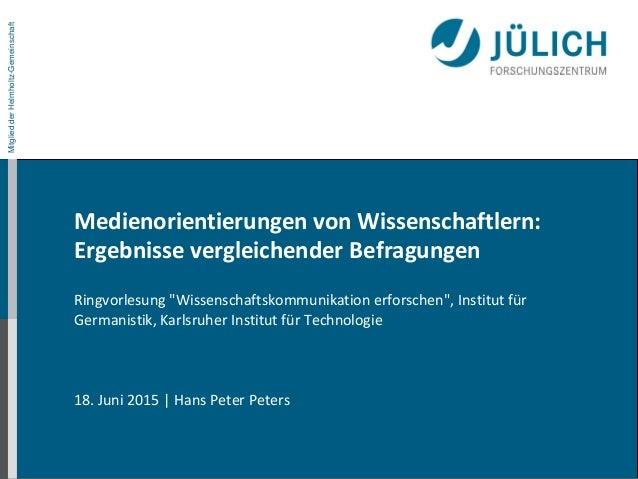 MitgliedderHelmholtz-GemeinschaftMitgliedderHelmholtz-Gemeinschaft Medienorientierungen von Wissenschaftlern: Ergebnisse v...