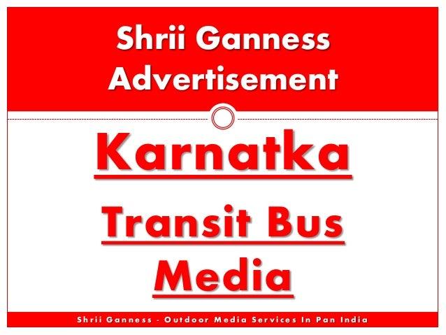 Karnataka & Banglore Bus Buses Advertising Advertisement Branding - Shrii Ganness Advt