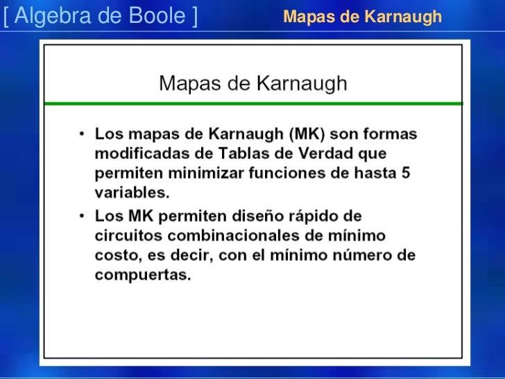 [ Algebra de Boole ]<br />Mapas de Karnaugh<br />Präsentation<br />