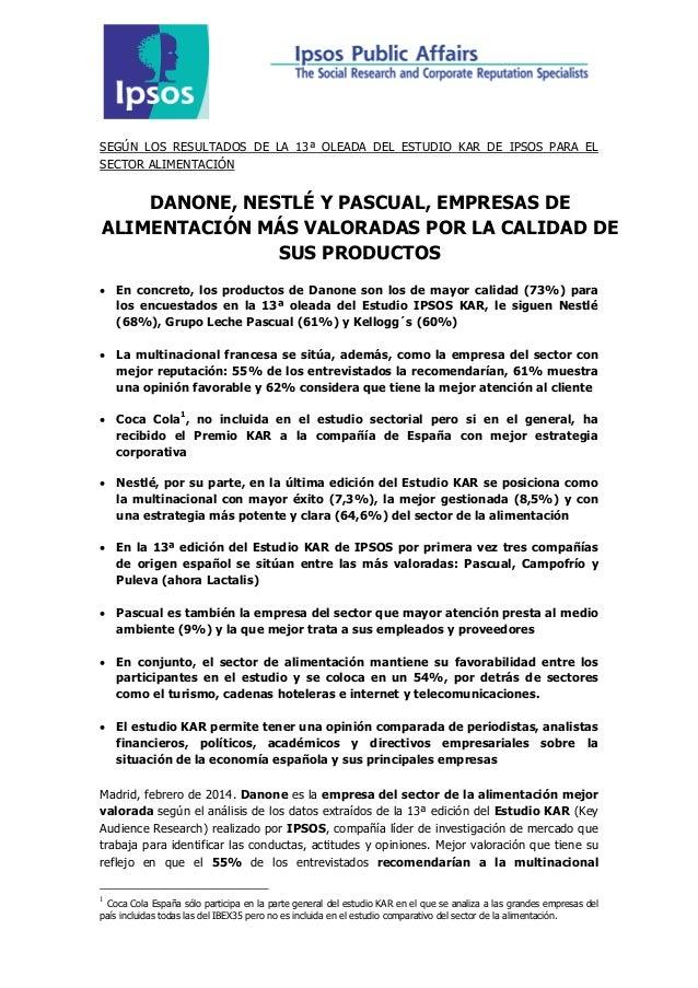 SEGÚN LOS RESULTADOS DE LA 13ª OLEADA DEL ESTUDIO KAR DE IPSOS PARA EL SECTOR ALIMENTACIÓN  DANONE, NESTLÉ Y PASCUAL, EMPR...