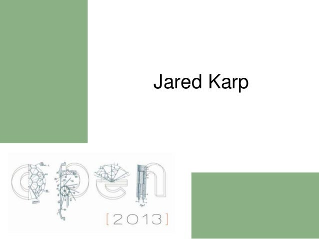 Spaces of Invention Short Presentation: Jared Karp