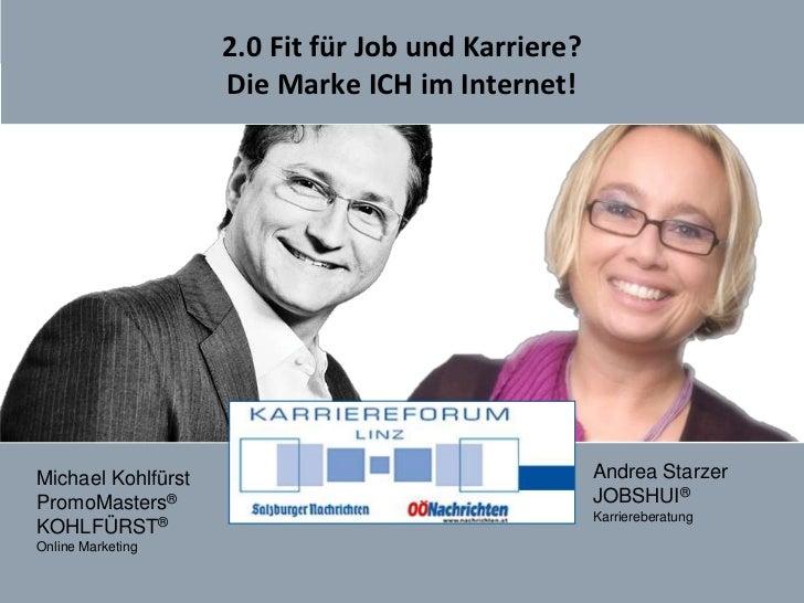 2.0 Fit für Job und Karriere? Die Marke ICH im Internet