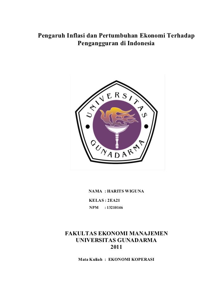Pengaruh Inflasi dan Pertumbuhan Ekonomi Terhadap Pengangguran di Indonesia