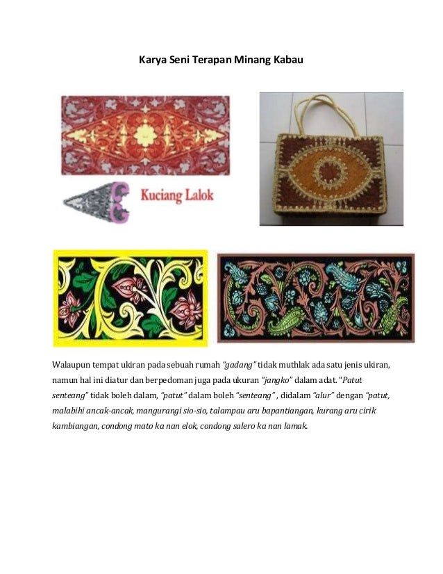 """Karya Seni Terapan Minang Kabau  Walaupun tempat ukiran pada sebuah rumah """"gadang"""" tidak muthlak ada satu jenis ukiran, na..."""