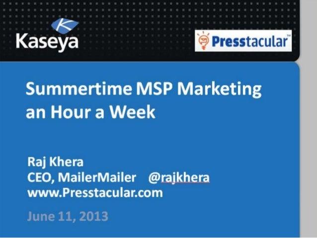 Summertime IT Marketing an Hour a Week