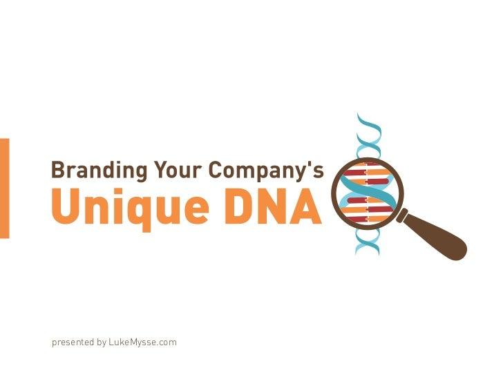 Kaseya Connect 2011 - Branding Your Company's DNA (LukeMysse)